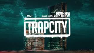 Barren Gates &amp BEAUZ - Tomorrow (ft. Harley Bird)