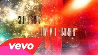 Selena Gomez - Love Will Remember (Lyric On Screen) Official Audio
