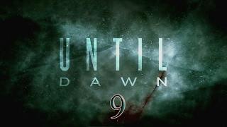 Прохождение Until Dawn -часть 9:Спуск