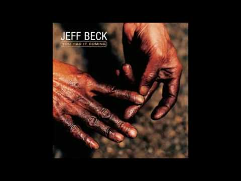 Jeff Beck - You Had it Coming (2001) Full Album