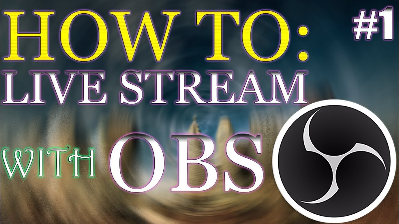 how to live stream on obs