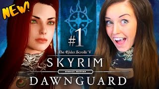 MODDED SKYRIM SPECIAL EDITION - DAWNGUARD DLC!!! - (New Series!!!)