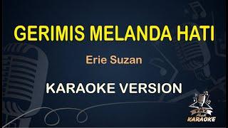 Gerimis Melanda Hati Erie Suzan (Karaoke Dangdut Koplo) Nada Pria
