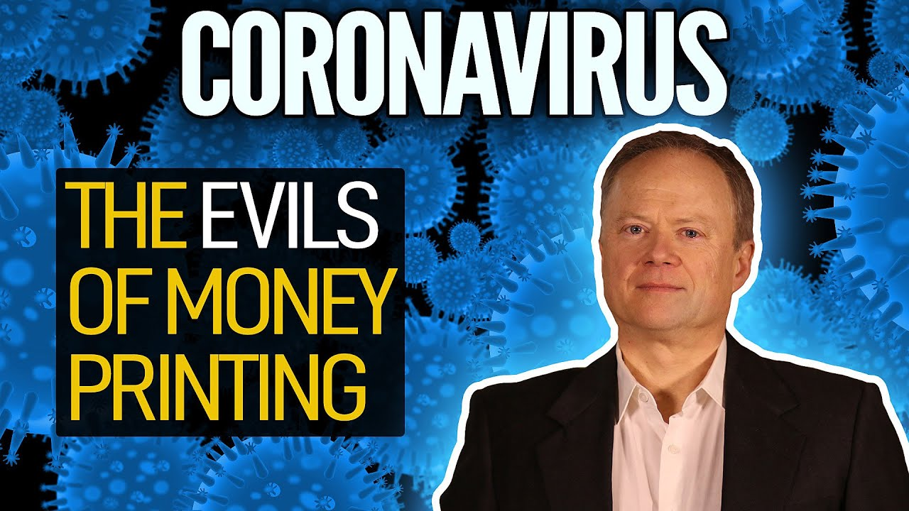 (309) The Evils Of Money Printing (Coronavirus Response) - YouTube