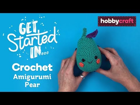 how-to-crochet-an-amigurumi-pear-for-beginners-|-hobbycraft