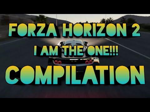 Forza horizon 2 I AM THE ONE Compilation - YouTube