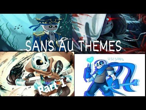 [Undertale AU] Sans AU All Themes - Part 1
