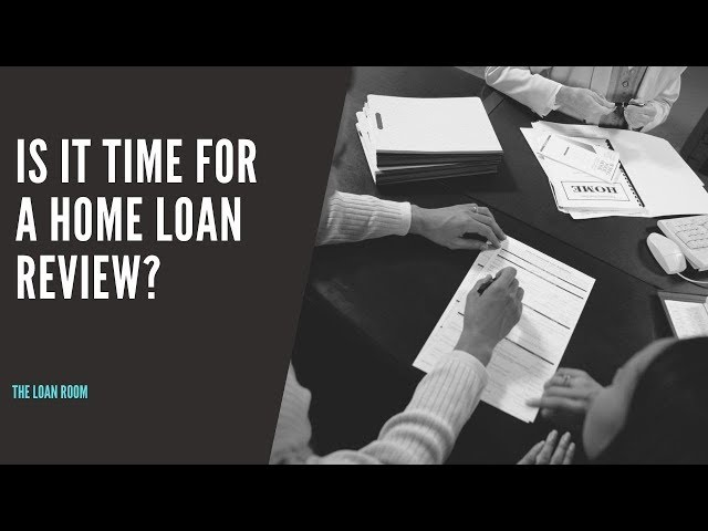 Home Loan Review