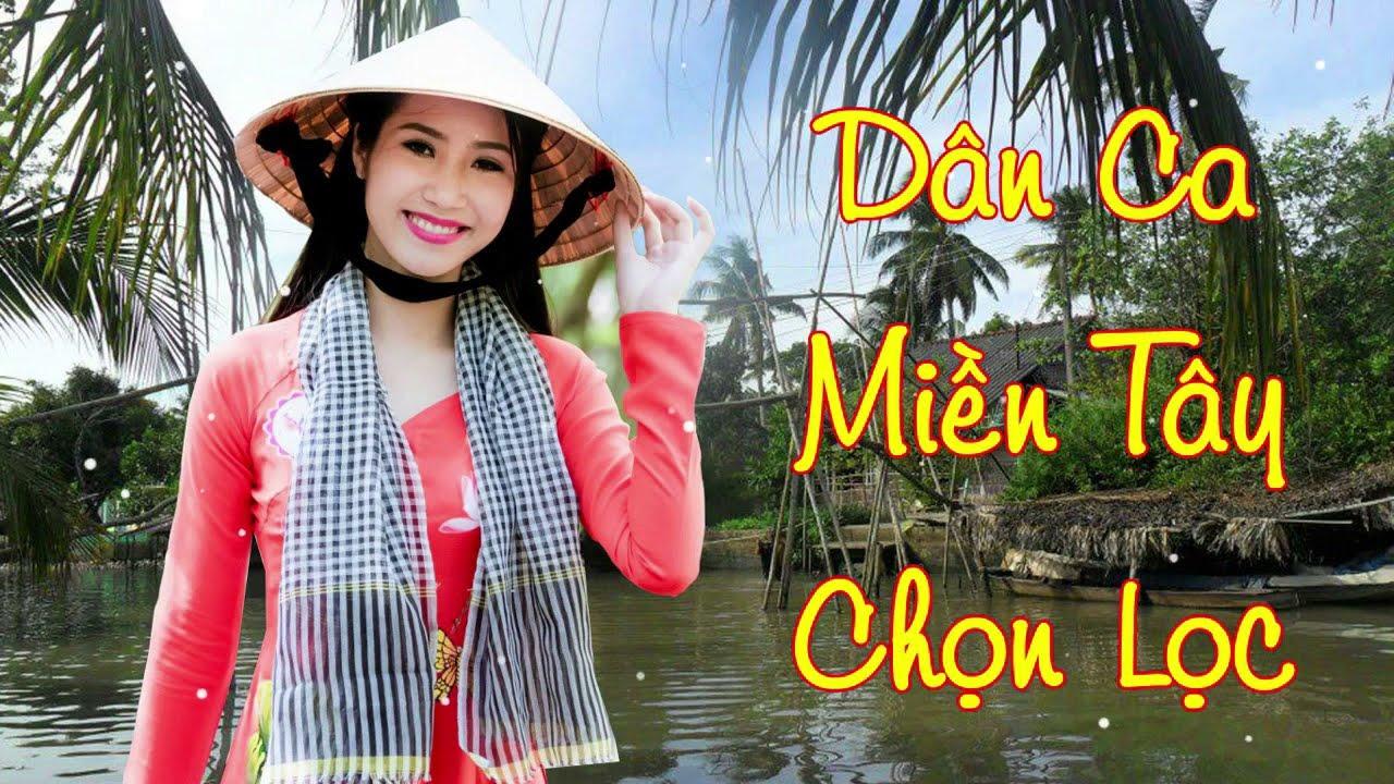 Download Nhạc Trữ Tình Miền Tây - Nhạc Dân Ca Trữ Tình Quê Hương Miền Tây Hay Nhất