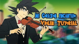 Mi Corazon Encantado  Violin Tutorial + ¡partitura Descarga!