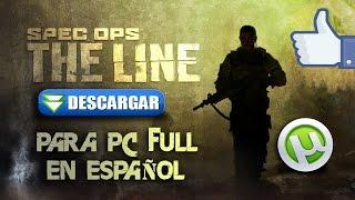Como descargar Spec Ops: The Line para Pc full en Español [MEGA][UTORRENT]