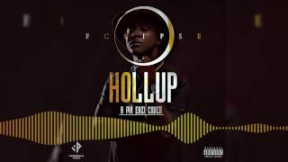 Eclipse - Hollup (Cover) [Official Audio]