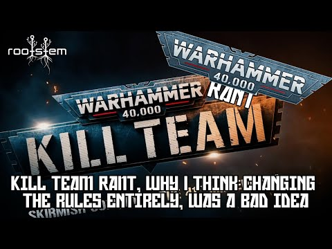 Little bit of a Rant, About Kill Team 2021