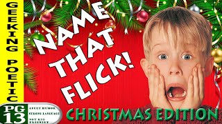Do You Know Your Holiday Movie Trivia?? NAME THAT FLICK: X-MAS EDITION!