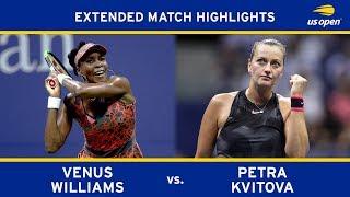 Venus Williams vs. Petra Kvitova   2017 US Open, QF