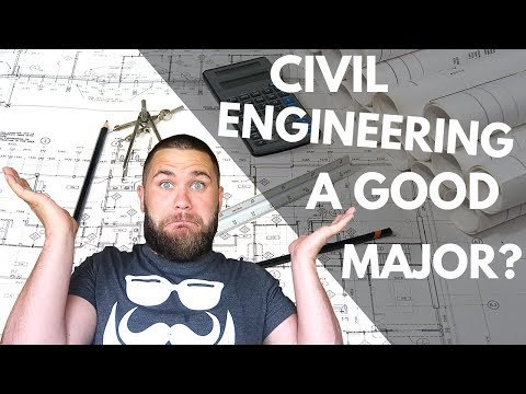 What Do Civil Engineers Do and is Civil Engineering a Good Major?