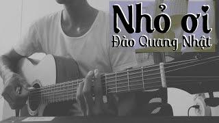 Nhỏ ơi - Đào Quang Nhật [Guitar solo]