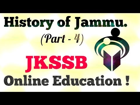 History of Jammu | Part-4 |JKSSB | Online Education Preparation !