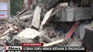 Aceh Berduka, Korban Gempa Memilih Bertahan Di Pengungsian - INews Malam 08/12