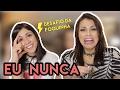 EU NUNCA (PESADÃO) ft. BRUNA LOUISE | Foquinha