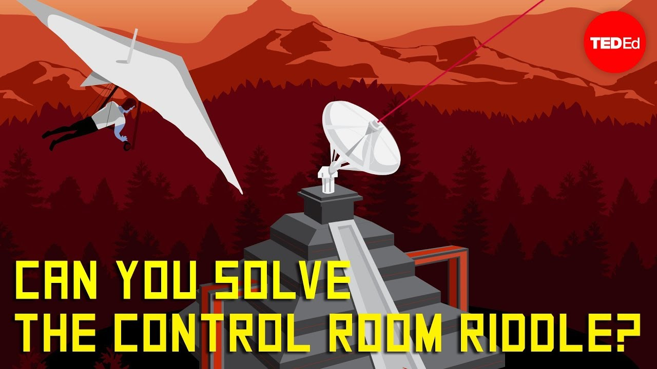 Can you solve the control room riddle? - Dennis Shasha | TED-Ed