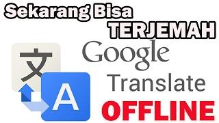 Download Video Cara Terjemah Kalimat Secara OFFLINE di HP Android MP3 3GP MP4