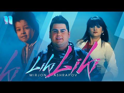 Mirjon Ashrapov - Liki-liki  Миржон Ашрапов - Лики-лики