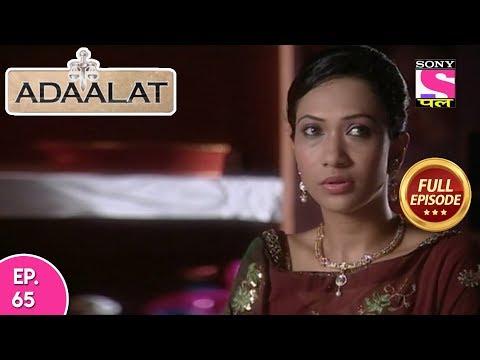 Adaalat - Full Episode 65 - 14th  March, 2018