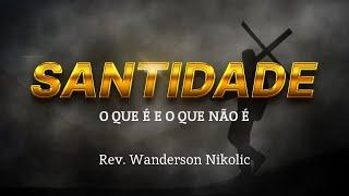 Estudo Bíblico - 07/07/2021 - Rev. Wanderson Nikolic