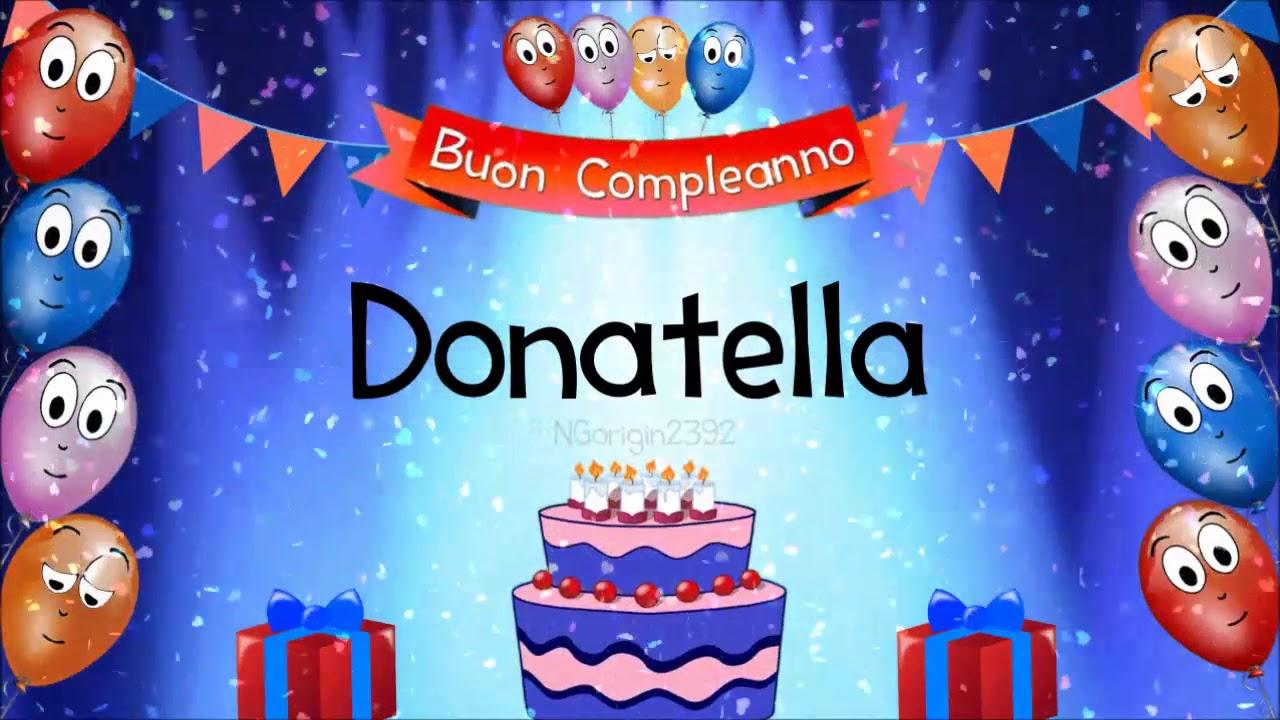 Tanti Auguri Di Buon Compleanno Donatella Youtube