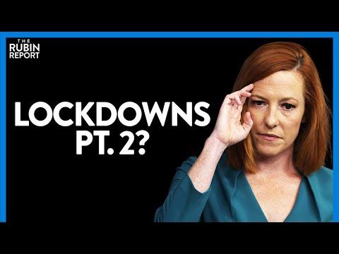 Press Sec. Surprises Reporters, Implies Biden Would Support New Lockdowns | DM CLIPS | Rubin Report