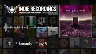 The Erkonauts - Tony 5