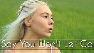 Say You Won't Let Go  - James Arthur - Cover