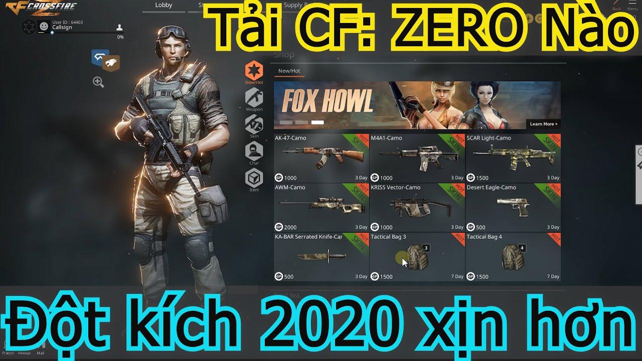 Tải Crossfire Zero: Cách download, cài đặt CFZ và chơi Đột kích CF mới 2020