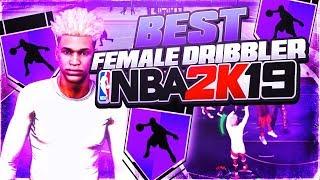 BEST FEMALE DRIBBLE GOD ON NBA 2K19!! NIKI MARTINEZ DRIBBLE MIXTAPE #1