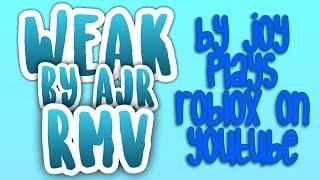 Weak by AJR - Roblox Music Video