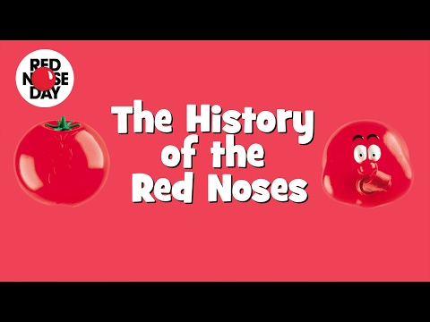 The History of the Red Noses