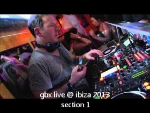 gbx live in ibiza 2013 - section 1