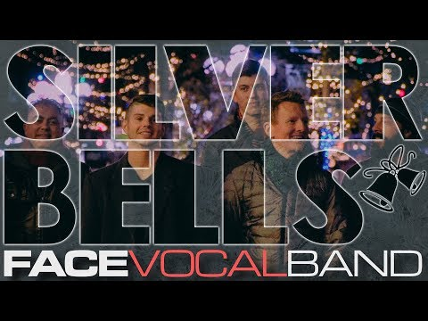 Silver Bells [Official Face Vocal Band Cover]