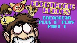Electronic Heroes - DreamGear Plug n' Play Part 1