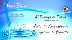 Terceiro (03) Domingo da Páscoa - Culto da Comunidade Evangélica de Joinville