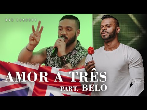 Amor a Três part. Belo | DVD Londres Ao Vivo | Chininha & Príncipe