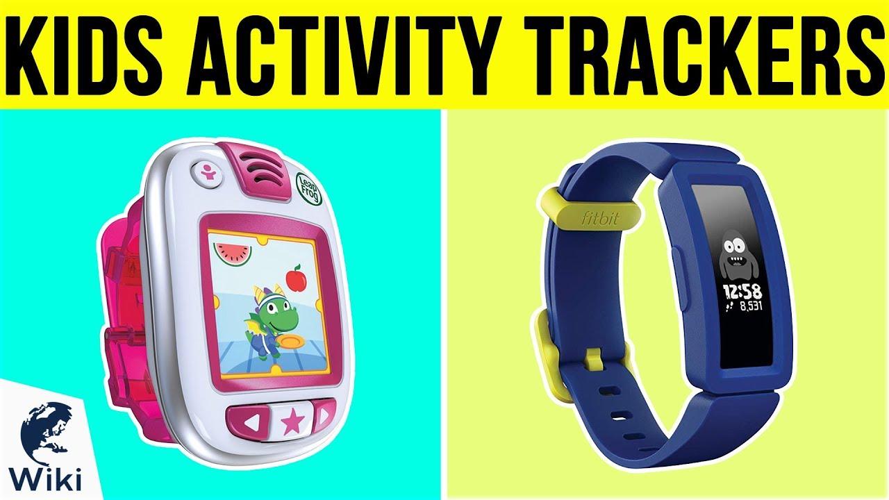 7 Best Kids Activity Trackers 2019