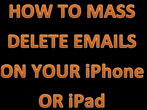 How to MASS delete emails from your iPhone or iPad