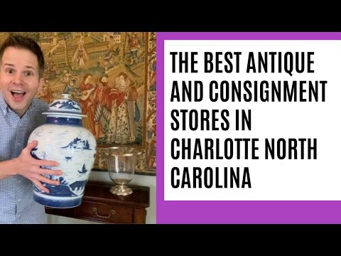 The Best Antique And Consignment Stores In Charlotte North Carolina