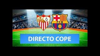 (SOLO AUDIO) Directo del Sevilla 0-2 Barcelona en Tiempo de Juego COPE
