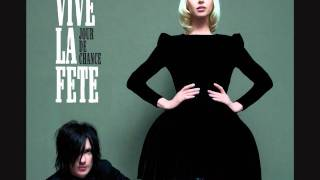 Vive La Fête - Love Me, Please Love Me (version 2)