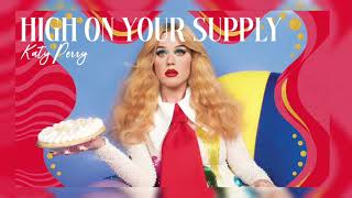 katy perry - high on your supply [ target exclusive ]