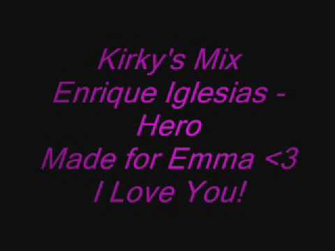 Enrique Iglesias - Hero - Kirky's Remix