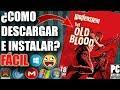 Descargar Wolfenstein The Old Blood para PC FULL En Español (Paso a Paso)